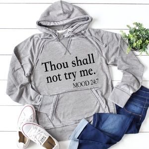 ✨NEW✨Thou Shall Not Try Me Hoodie- Small to 2xLg